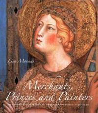 Merchants, Princes and Painters