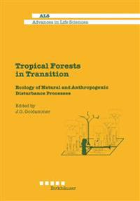 Tropical Forests in Transition