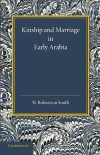 Kinship and Marriage in Early Arabia