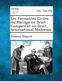 Les Formalites Civiles Du Mariage En Droit Compare Et En Droit International Modernes