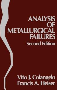 Analysis of Metallurgical Failures