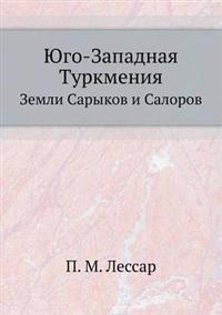 Yugo-Zapadnaya Turkmeniya Zemli Sarykov I Salorov