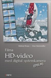 Filma HD Video med digital systemkamera