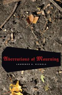 Aberrations of Mourning