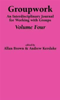 Groupwork Volume Four