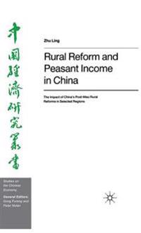 Rural Reform and Peasant Income in China