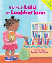 Is Is Brea Le Lulu an Leabharlann
