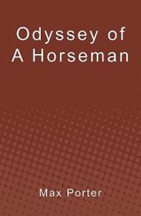 Odyssey of a Horseman