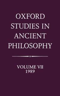 Oxford Studies in Ancient Philosophy: Volume VII: 1989