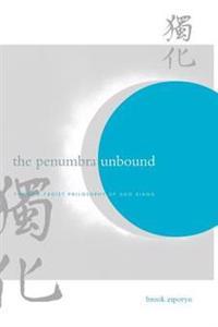 The Penumbra Unbound