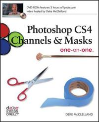 Photoshop CS4 Channels & Masks One-On-One [With CDROM]