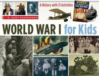 World war i for kids - a history with 21 activities