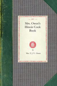 Mrs. Owen's Illinois Cook Book