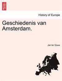 Geschiedenis Van Amsterdam.