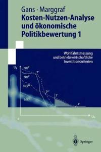 Kosten-Nutzen-Analyse Und Vkonomische Politikbewertung 1