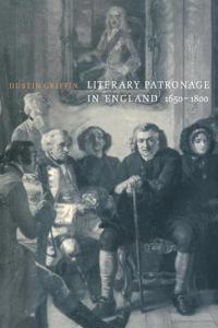 Literary Patronage in England, 1650-1800