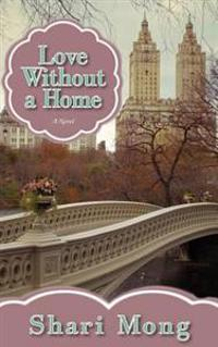 Love Without a Home