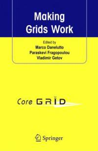 Making Grids Work: Proceedings of the Coregrid Workshop on Programming Models Grid and P2P System Architecture Grid Systems, Tools and En