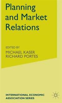 Planning and Market Relations
