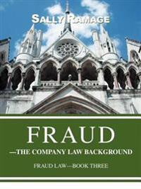 Fraud--The Company Law Background