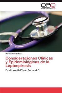 Consideraciones Clinicas y Epidemiologicas de La Leptospirosis
