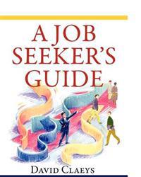 """A Job Seeker's Guide"""