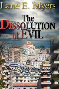 The Dissolution of Evil
