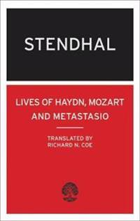 The Lives of Haydn, Mozart and Metastasio