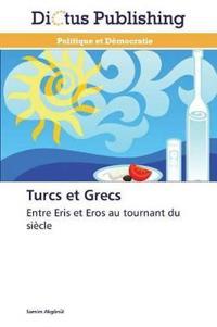 Turcs Et Grecs