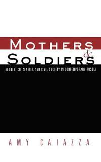 Mothers and Soldiers