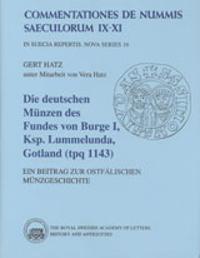 Die Deutschen Münzen des Fundes Von Burge 1, Ksp. Lummelunda, Gotland (tpq 1143) : Ein beitrag zur ostfälischen münzgeschichte