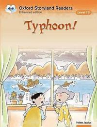 Oxford Storyland Readers Level 10: Typhoon!