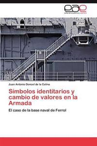 Simbolos Identitarios y Cambio de Valores En La Armada