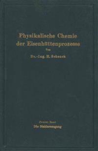 Einf hrung in Die Physikalische Chemie Der Eisenh ttenprozesse