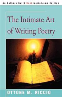The Intimate Art of Writing Poetry