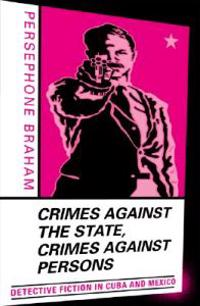 Crimes Against the State Crimes Against Persons