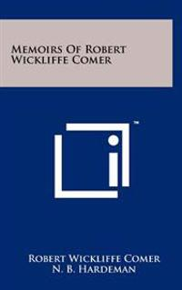 Memoirs of Robert Wickliffe Comer