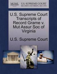 U.S. Supreme Court Transcripts of Record Grame V. Mut Assur Soc of Virginia