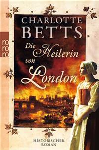 Die Heilerin von London
