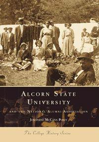 Alcorn State University: And the National Alumni Association