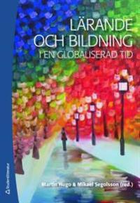 Lärande och bildning i en globaliserad tid