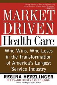 Market-Driven Healthcare