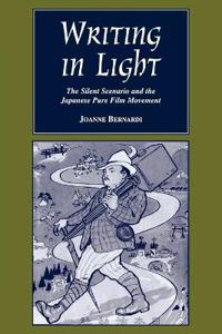 Writing in Light: The Silent Scenario and the Japanese Pure Film Movement