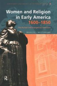 Women and Religion in Early America, 1600-1850