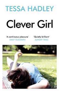 Clever Girl - Tessa Hadley - pocket (9780099570523)     Bokhandel