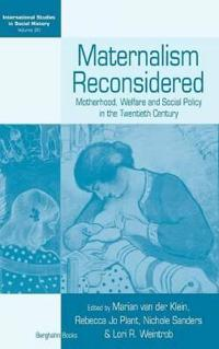 Maternalism Reconsidered