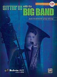 Sittin' in with the Big Band, Vol 1: Tenor Saxophone, Book & CD [With CD]