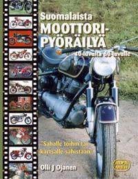 Suomalaista moottoripyöräilyä 40-luvulta 60-luvulle