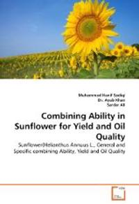 Combining Ability in Sunflower for Yield and Oil Quality