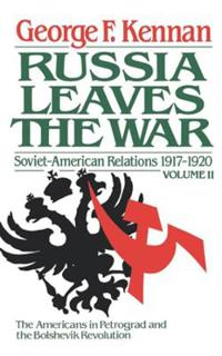 Soviet-American Relations, 1917-1920: The Decision to Intervene